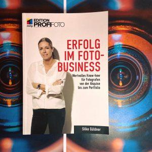 Erfolg im Foto-Business Buchcover von Silke Güldner
